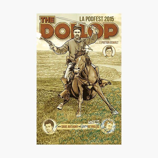 The Dollop - 2015 LA Podfest Poster: Boston Corbett Photographic Print