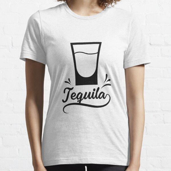 tequila  Essential T-Shirt