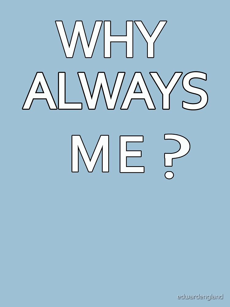 Why Always Me? Mario Balotelli - Manchester City Routs United 6-1 | Unisex T-Shirt
