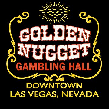 Golden Nugget Shirt by PumpingGas