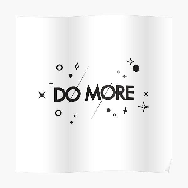 ¡Hacer más! Póster