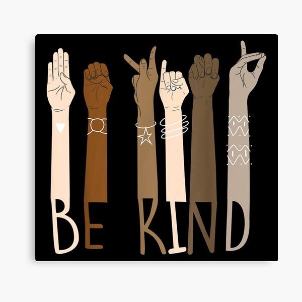Be Kind Hand Sign Language Teachers Melanin Interpreter ASL Canvas Print