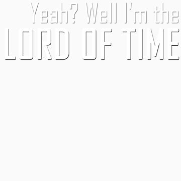 LORD OF TIME by deelee