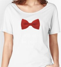 Bowties are cool. Women's Relaxed Fit T-Shirt