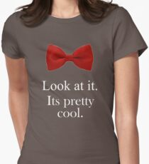 Bowties are cool. Womens Fitted T-Shirt