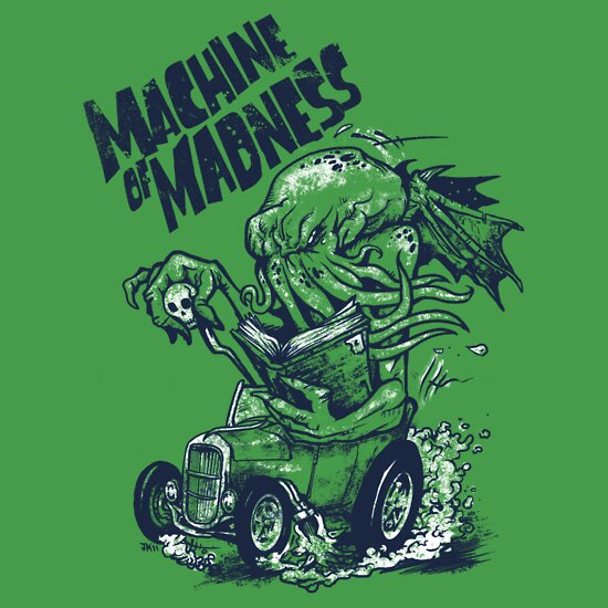 TShirtGifter presents: Machine of Madness