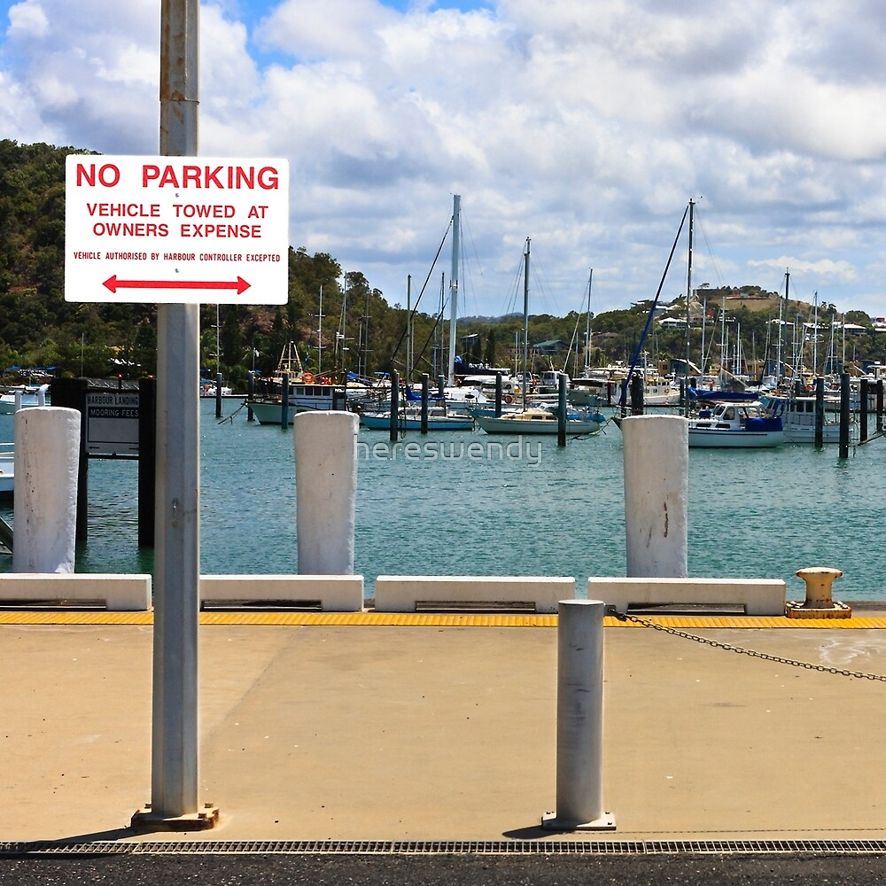 No Parking Sign beside a Harbour by hereswendy