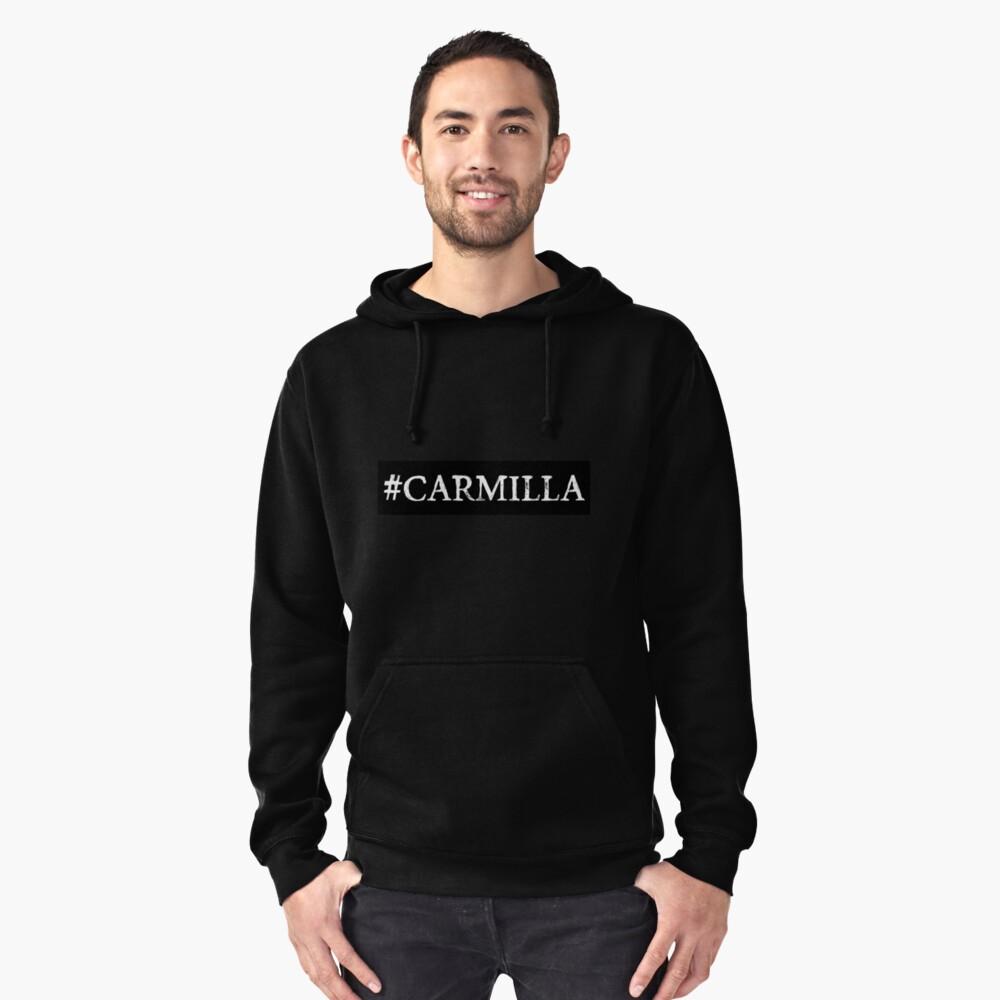 """Carmilla """"#Carmilla"""" Pullover Hoodie Front"""