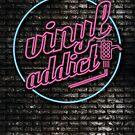 Vinyl Addict Neon by modernistdesign