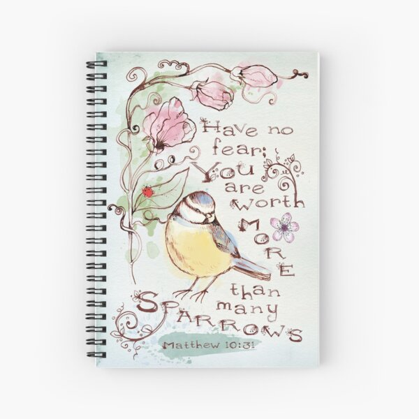 You Are Worth More Than Many Sparrows Spiral Notebook