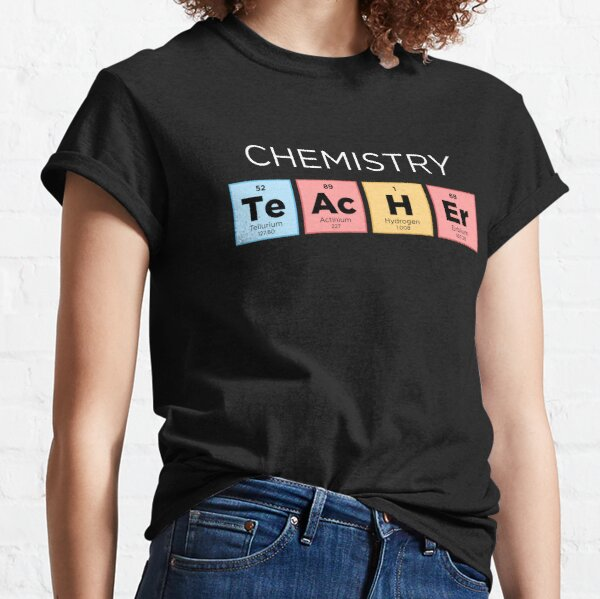 Chemistry Teacher Periodic Table - Color Classic T-Shirt