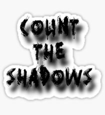 Count the Shadows Sticker