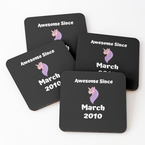 Awesome Since March 2010 unicorn Coasters (Set of 4)