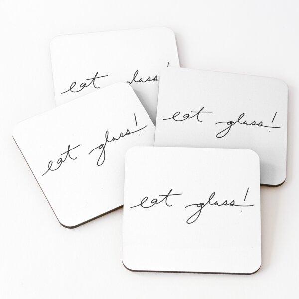 Eat Glass! Coasters (Set of 4)
