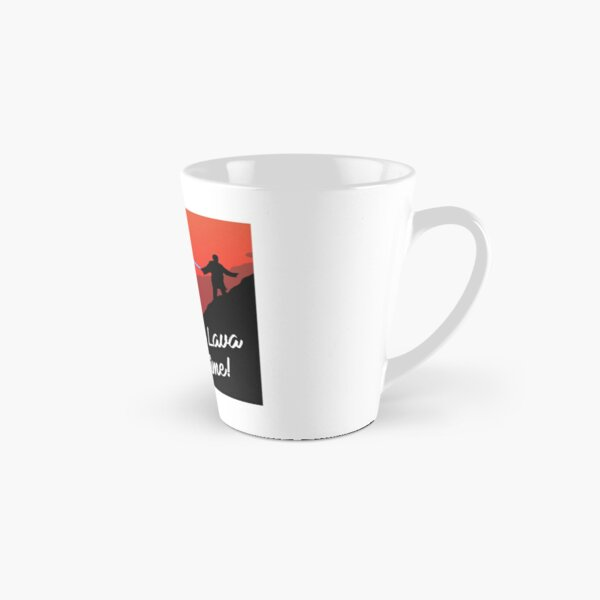 It's Lava Time Tall Mug