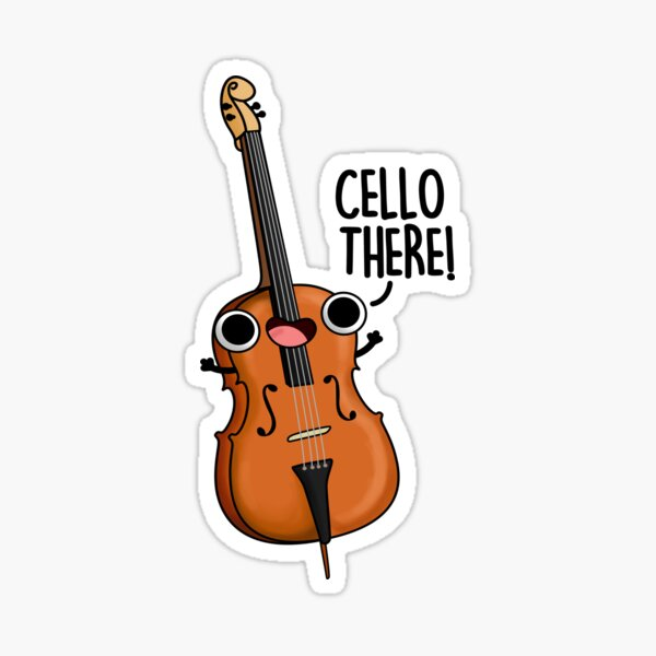 Cello There Music Pun Sticker
