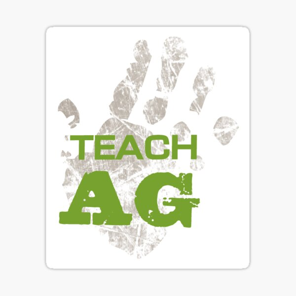 Teach Ag Sticker