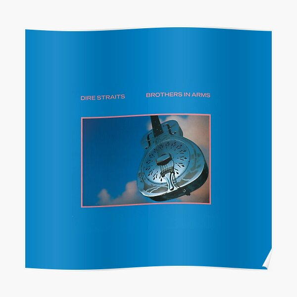 Dire Straits - Brothers In Arms (album) Poster