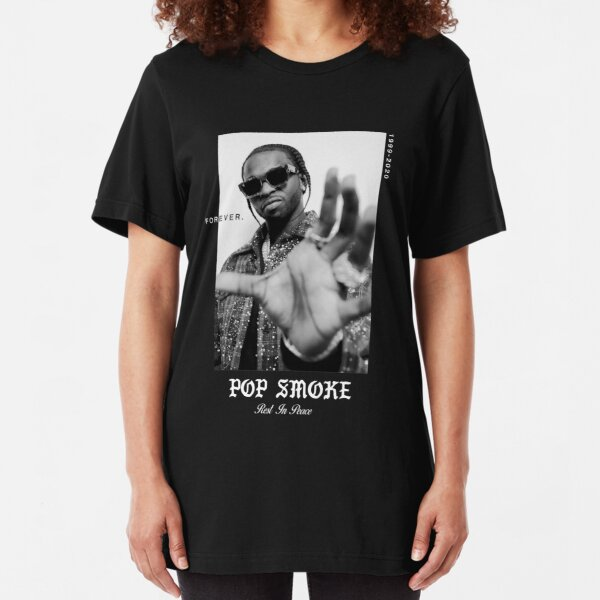 Pop Smoke, RIP Pop Smoke, RIP Pop Smoke Shirt, Pop Smoke Hoodie, Pop Smoke Fan Art Slim Fit T-Shirt