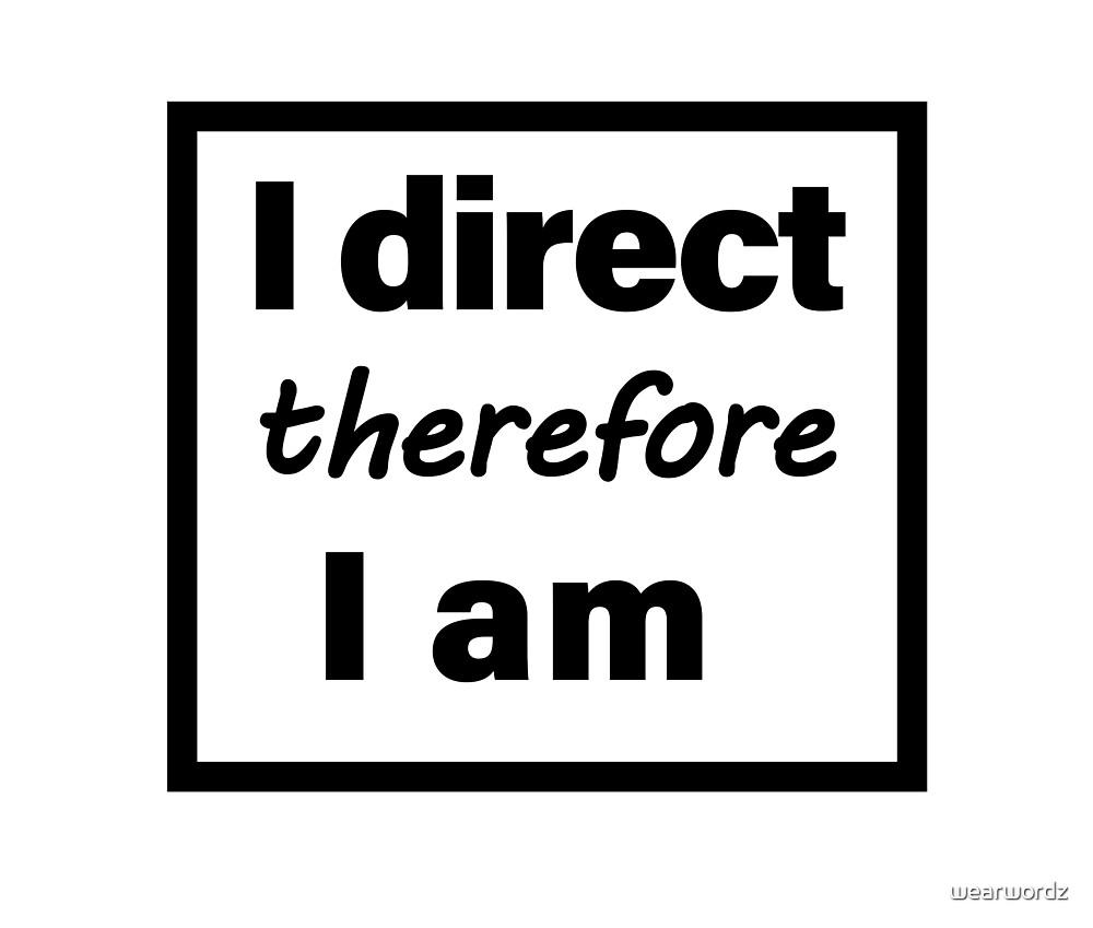 direct by wearwordz