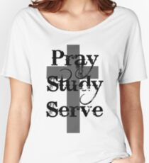 Pray Study Serve Women's Relaxed Fit T-Shirt