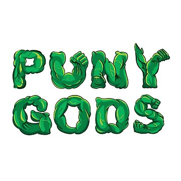 Puny Gods by HereticWear