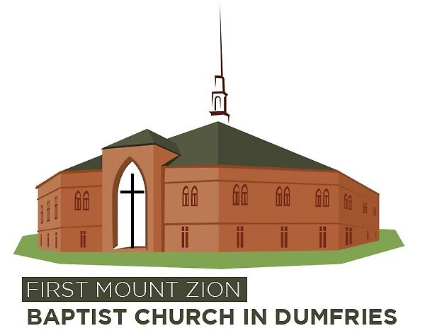First Mount Zion - Baptist Church in Dumfries by First Mount Zion Baptist Church