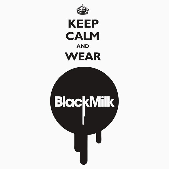 TShirtGifter presents: Keep Calm and Wear Black Milk