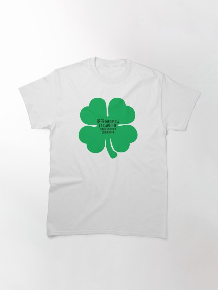 Alternate view of Funny shirt, St Patricks Day, Beer shirt, Shamrock Classic T-Shirt