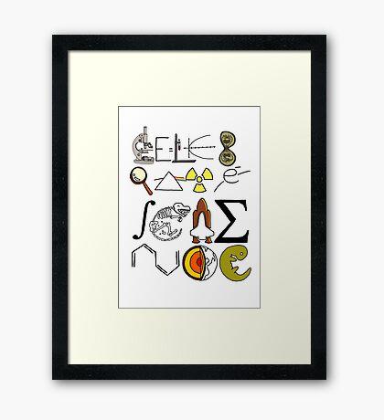 Celebrate Science. Framed Print