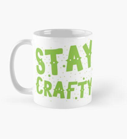 STAY CRAFTY Mug