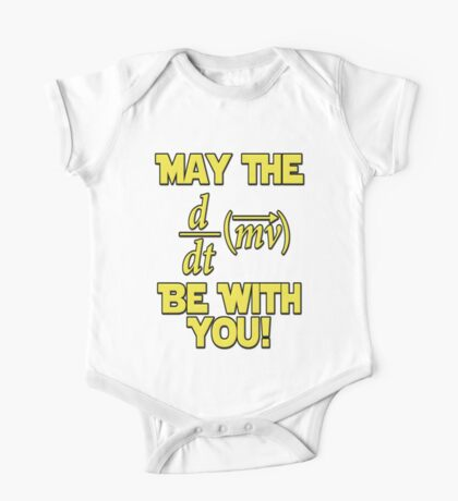 May The Force Be With You! Physics Geek One Piece - Short Sleeve