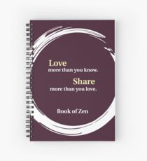 Inspirational Quote About Love Spiral Notebook