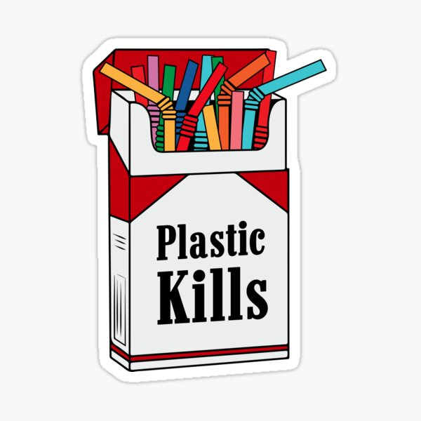 Plastic Kills Sticker