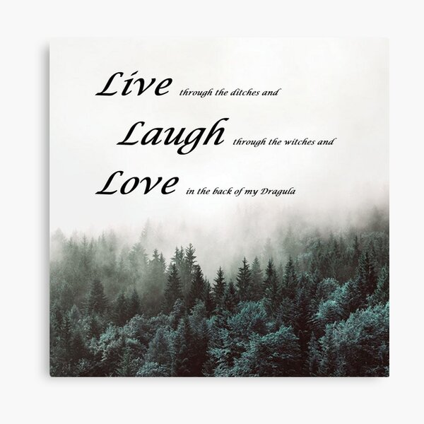 Live Laugh Love Dragula Canvas Print