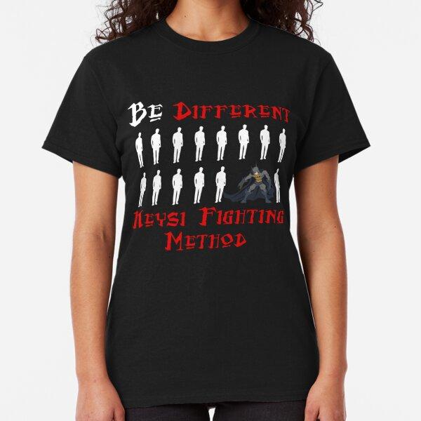 Keysi Fighting Method Be Different Classic T-Shirt