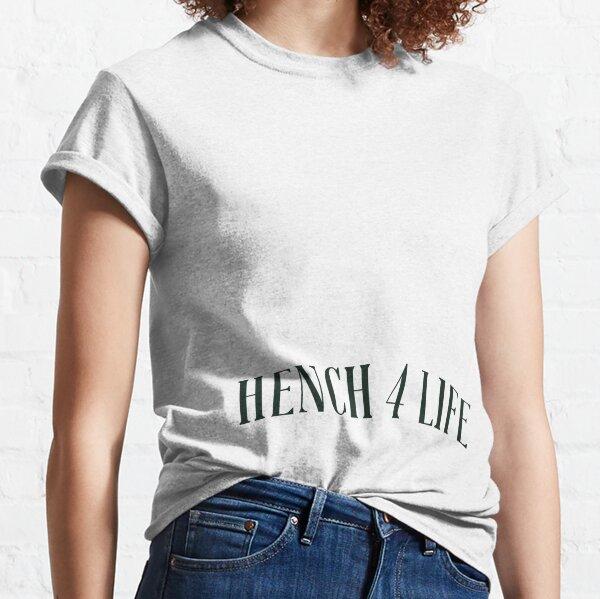 Hench 4 Life Tattoo Classic T-Shirt