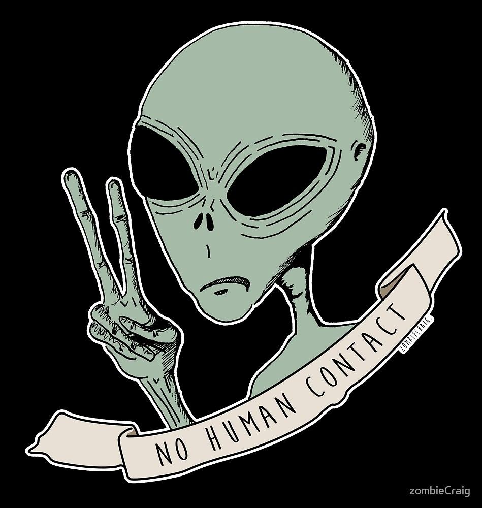No Human Contact by zombieCraig