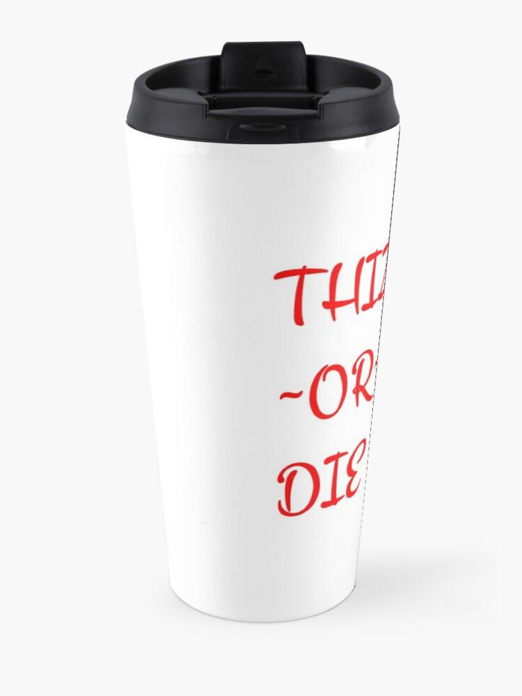 Alternate view of mac dre thizz or die Travel Mug
