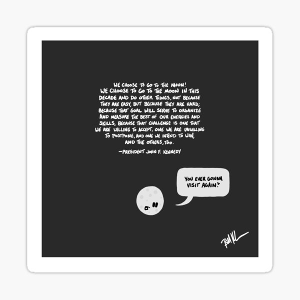 We Go to the Moon? Sticker