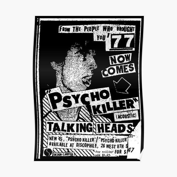 Psycho Killer 77 (distressed design) Poster