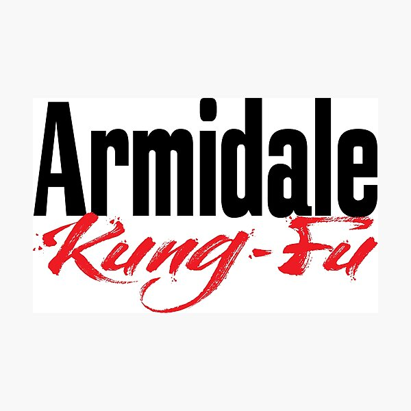 Armidale Kung Fu New South Wales Australia Raised Me Photographic Print