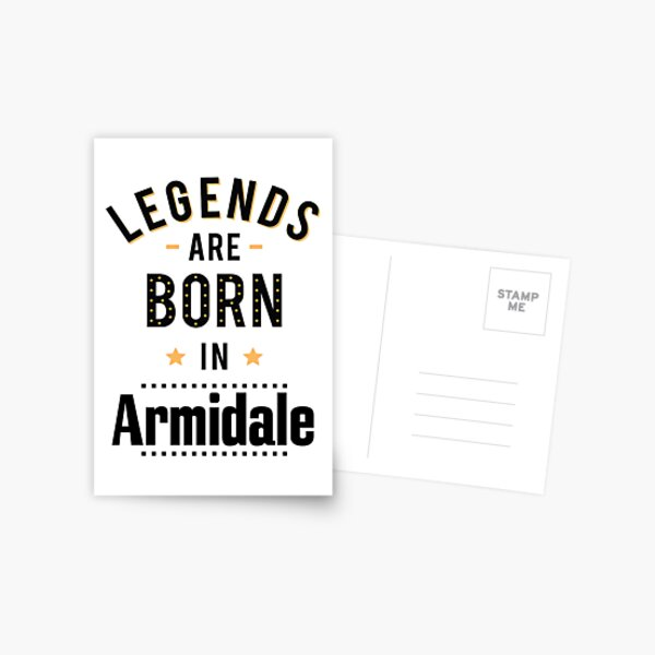 Legends Are Born In Armidale New South Wales Australia Raised Me Postcard