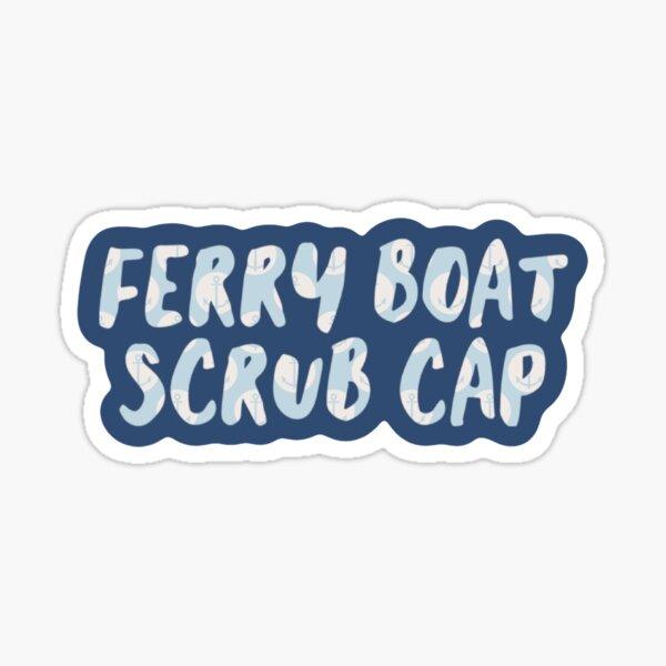 Ferry Boat Scrub Cap Greys Derek Sticker Sticker