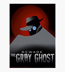 Beware the Gray Ghost! Photographic Print