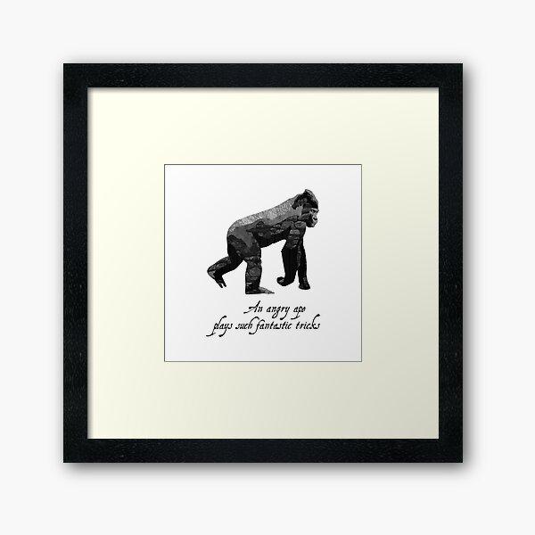 Ape - Shakespeare Quote - Laudea Martin Framed Art Print