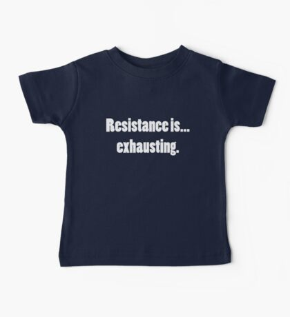 Resistance is...Exhausting. Kids Clothes