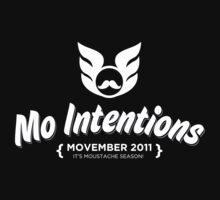 MOVEMBER: Mo Intentions