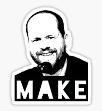 MAKE - Joss Whedon Sticker