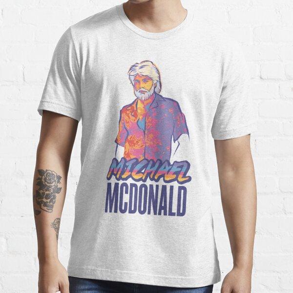 Michael McDonald Essential T-Shirt